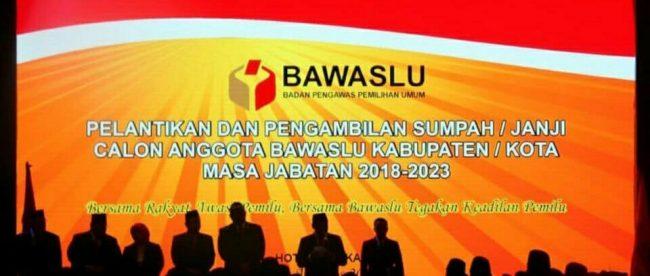 Pelantikan Calon Anggota Bawaslu Kota/Kabupaten Masa Jabatan 2018-2023 (dok.KM)